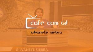 Café com Gil